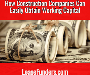 how construction companies can get working capital