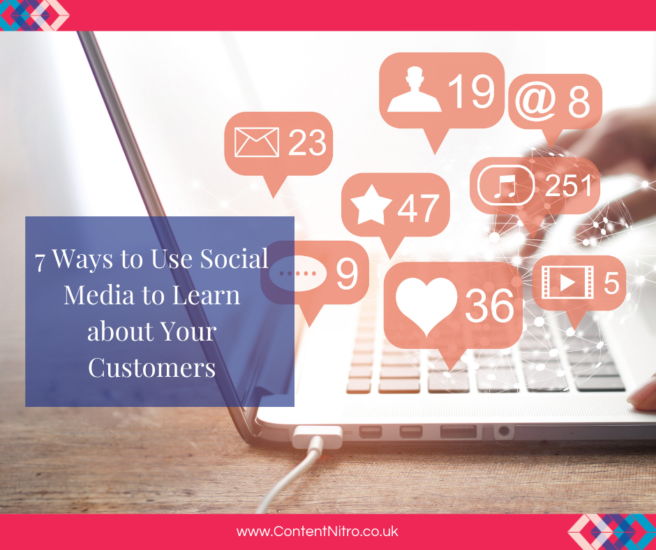 7 Ways to Use Social Media to Learn about Your Customers