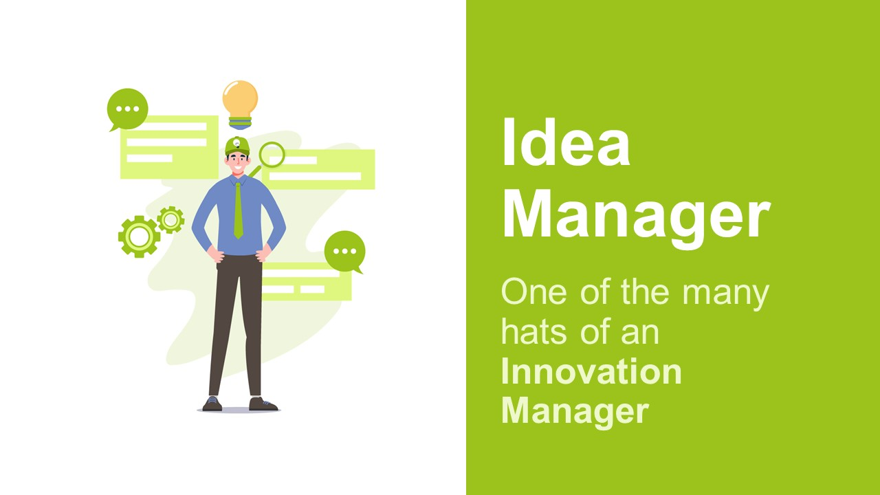 An Innovation Manager Is An Idea Manager