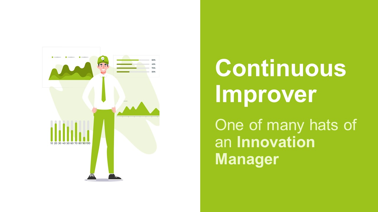 Innovation Managers Are Responsible For Continuous Improvement