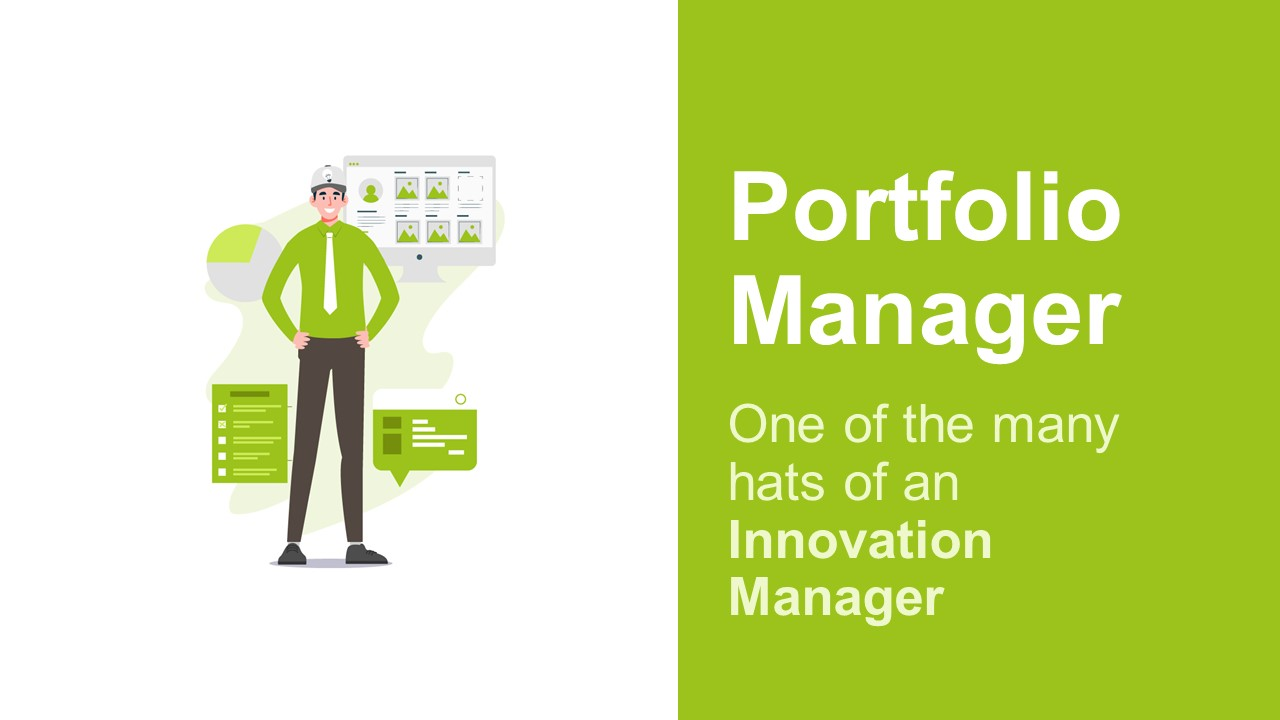 Innovation Managers Are Portfolio Managers and Controllers