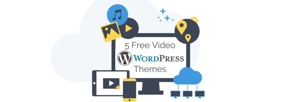5 Free Video WordPress Themes