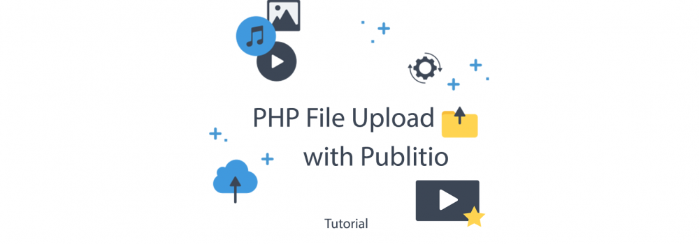 PHP File Upload with Publitio
