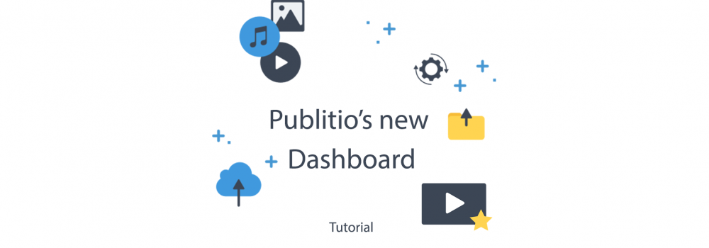 Publitio new Dashboard released
