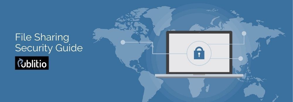 File-Sharing Security Guide - Protect Your Data