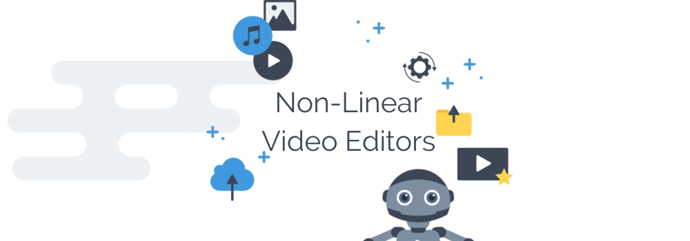 5 Top Quality Non-Linear Video Editors You Should Know Of