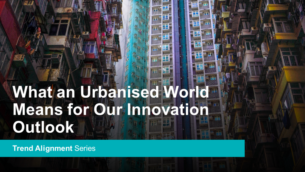 What an Urbanised World Means for Our Innovation Outlook