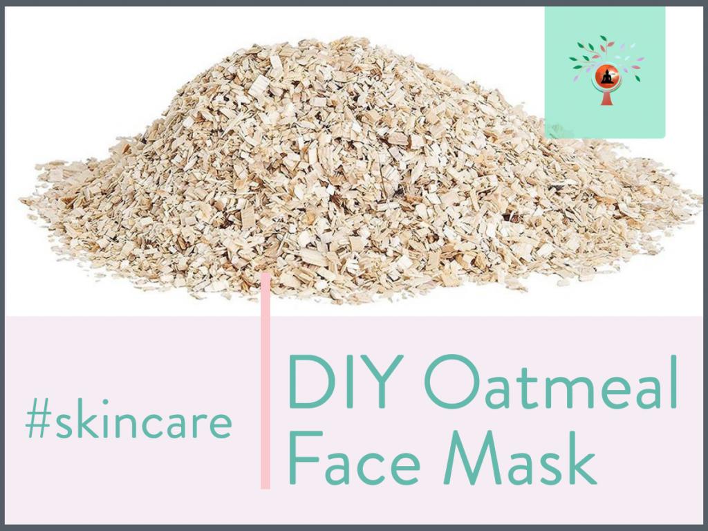 DIY Oatmeal Face Mask