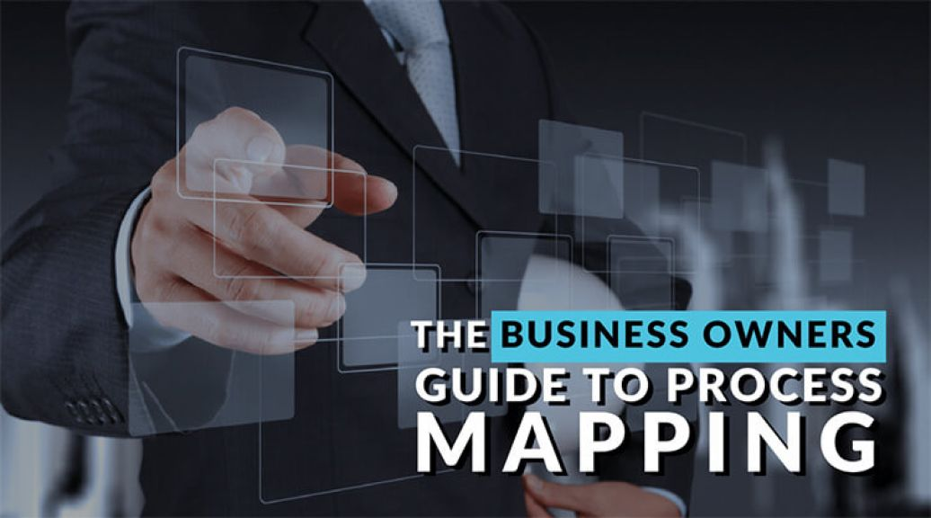 The Business Owners Guide to Process Mapping