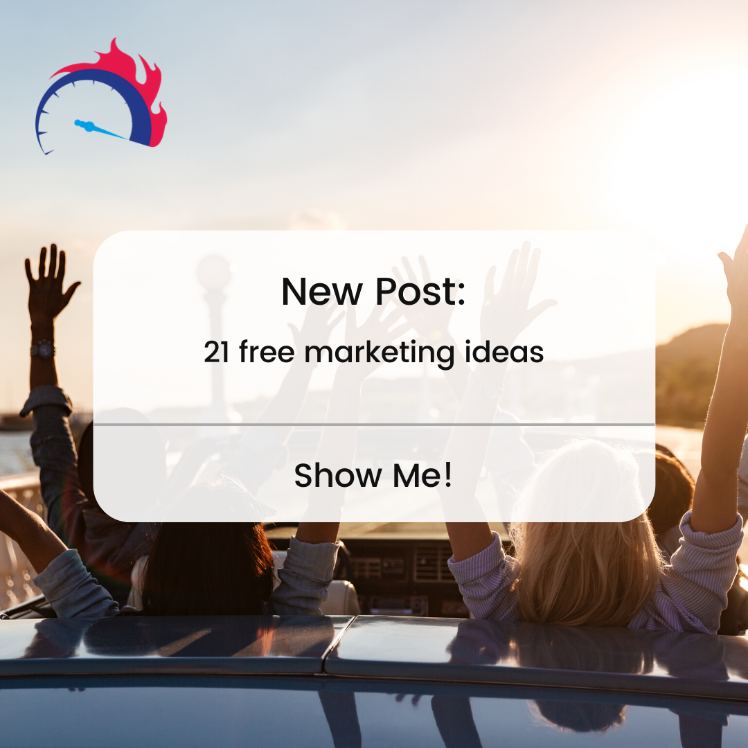 Free Marketing Ideas: 21 Ways to Market Like a Pro (Without Breaking the Bank)