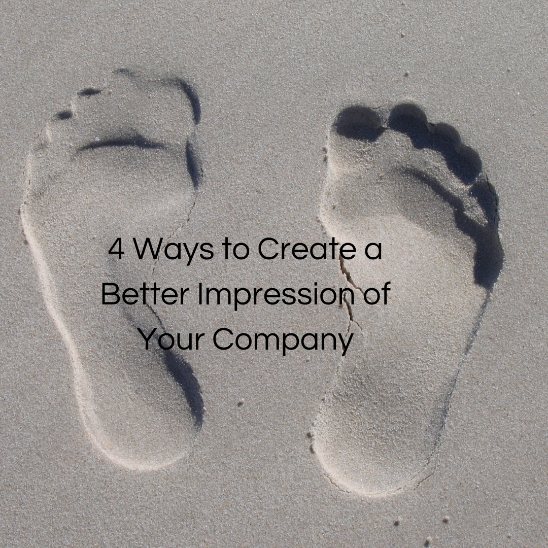4 Ways to Create a Better Impression of Your Company via @saraharrow