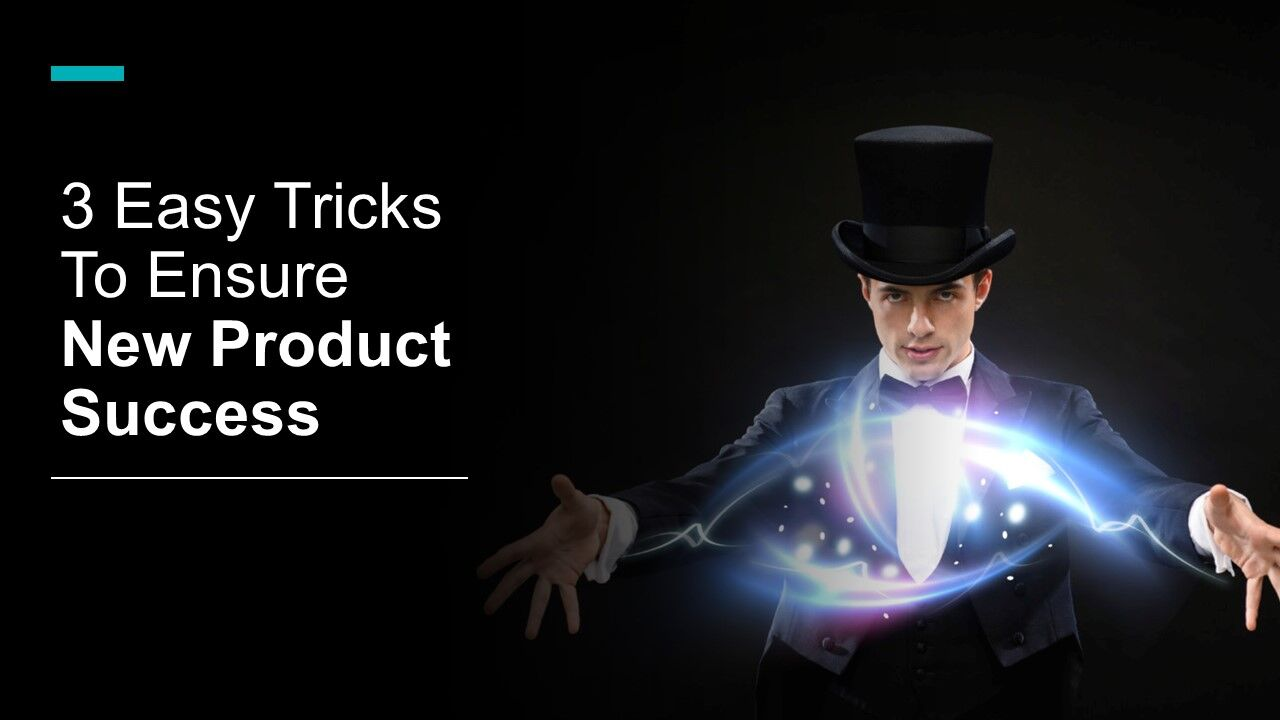 3 easy tricks to ensure new product success - Innovolo Product Development and Design - Innovation-as-a-Service