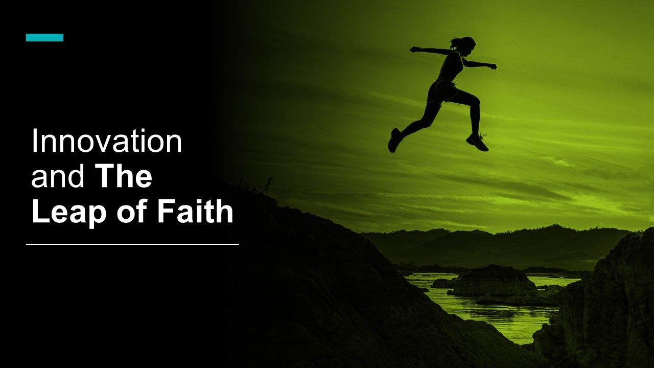 innovation and the leap of faith - Innovolo Product Development and Design - Innovation-as-a-Service