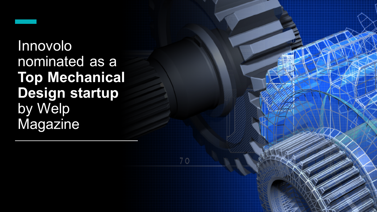Innovolo nominated as a top Mechanical Design startup by Welp Magazine
