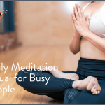 Meditation: Daily meditation ritual for busy people.