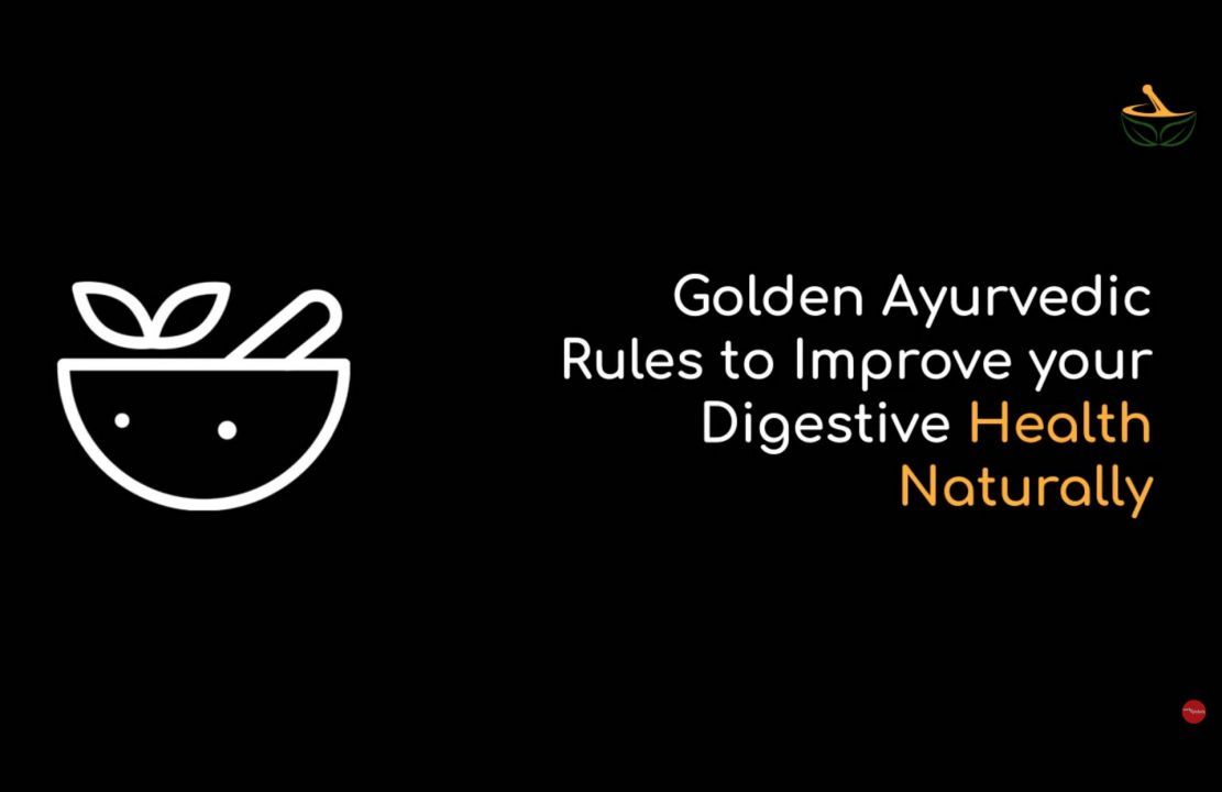 improve digestion rules video for india ayurveda hub - WebGlobals