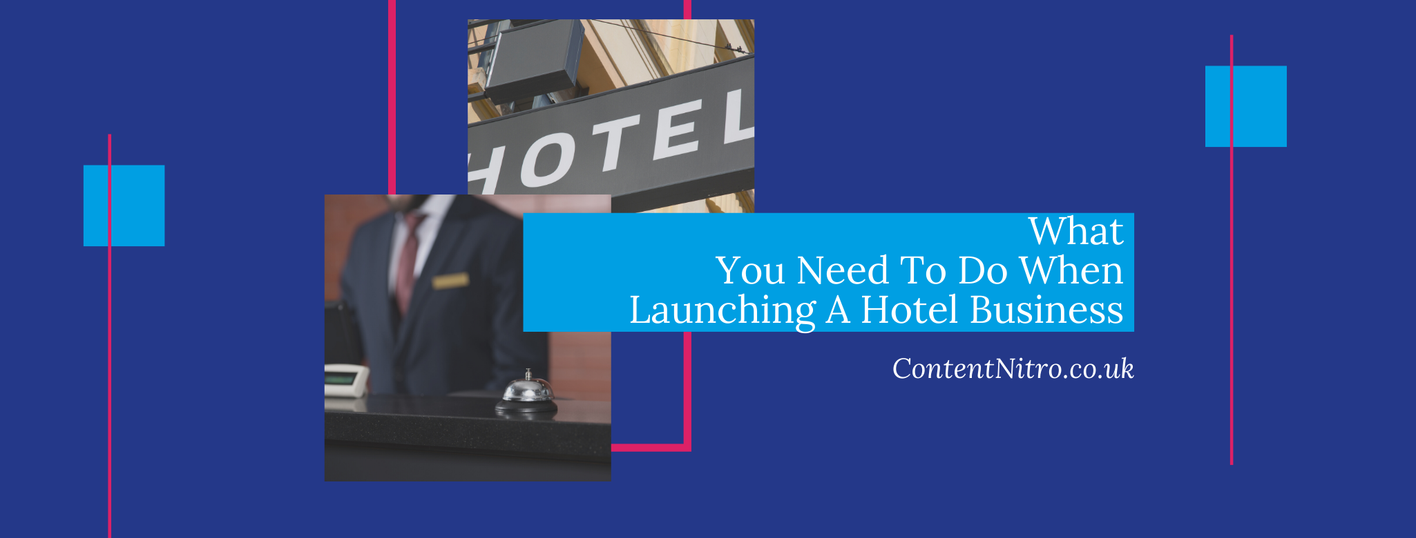 What You Need To Do When Launching A Hotel Business