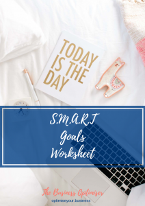 The SMART Goals Worksheet - The Business Optimiser