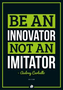 be an innovator not an imitator - Innovolo Product Development and Design - Innovation-as-a-Service