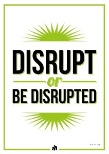 disrupt or be disrupted - Innovolo Product Development and Design - Innovation-as-a-Service
