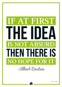 if at first the idea is not absurd then there is no hope for it - Innovolo Product Development and Design - Innovation-as-a-Service