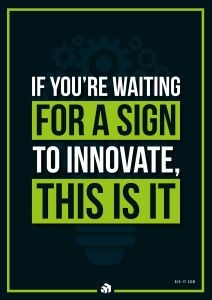 if youre waiting for a sign to innovate this is it - Innovolo Product Development and Design - Innovation-as-a-Service