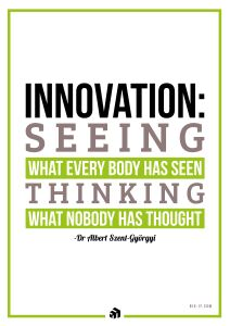 innovation seeing what everybody has seen thinking what nobody has thought - Innovolo Product Development and Design - Innovation-as-a-Service