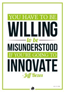 you have to be willing to be misunderstood if you going to innovate - Innovolo Product Development and Design - Innovation-as-a-Service