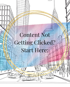 Content Not Getting Clicked? Start Here: