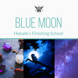 Blue Moon by Hekate's Finishing School
