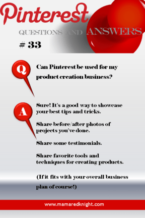 Pinterest Answers Can I Use Pinterest For My Product Creation Business