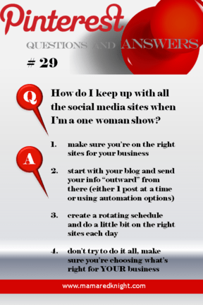 Pinterest Answers How Do I Keep Up When I Am A One Woman Show?