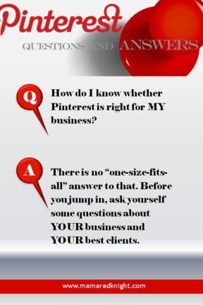Pinterest Answers How Do I Know If Pinterest Is Right For MY Business