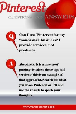 Pinterest Answers How Do I Use Pinterest If My Business Is Not Visual