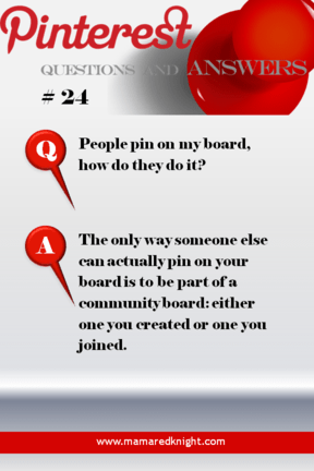 Pinterest Answers How are people adding pins to my boards