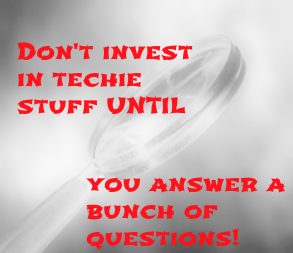 Business Strategy Dont Invest In Tech Before Answering Lots Of Questions