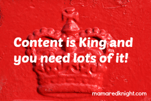 Content Is King And You Need Lots Of It