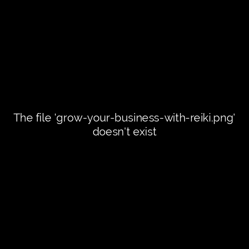 Grow Your Business With Reiki