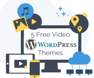 5 Free Video WordPress Themes