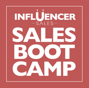Influencer Sales Boot Camp