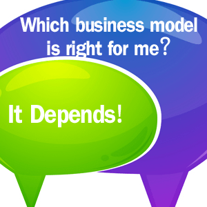 Business Strategy: Which Business Model Is Right For Me?