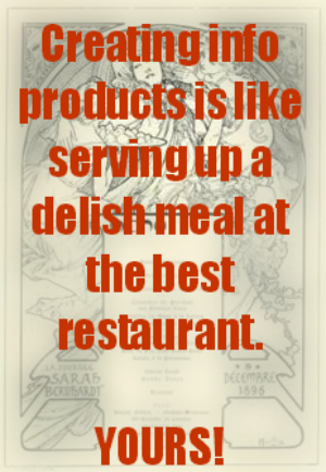 Creating Information Products Is Like Creating a Tasty Meal