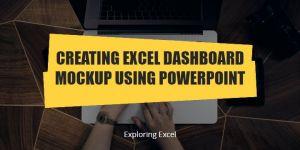 Excel Dashboard Mock up an Alternative Solution