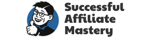 Successful Affiliate Mastery