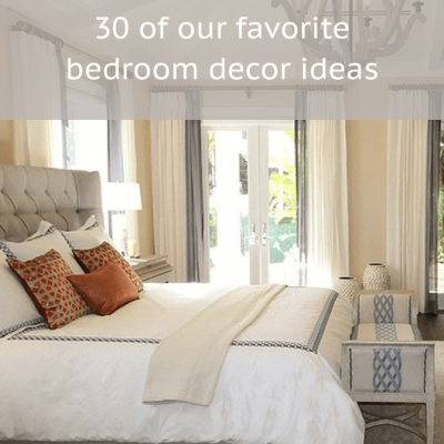 Bedroom Decor Inspiration: 30 of Our Favorite Rooms