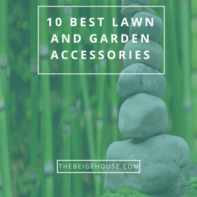 10 Best Lawn and Garden Accessories
