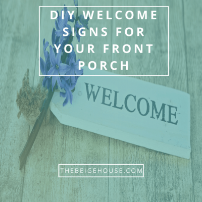 Front Porch DIY Welcome Signs