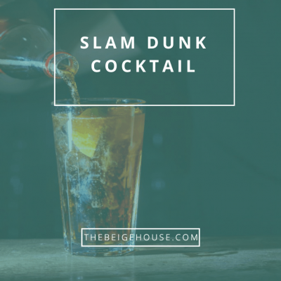 Slam Dunk Cocktail