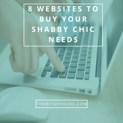 Top 8 Website To Buy Your Shabby Chic Needs