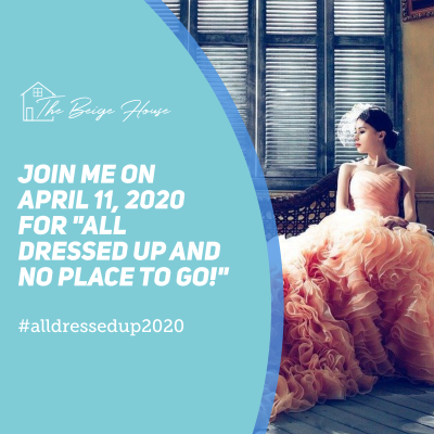 Please Join Me for #AllDressedUp2020